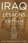 Iraq and the Lessons of Vietnam 0 9781595581495 1595581499