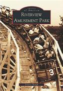 Riverview Amusement Park 0 9780738533070 0738533076