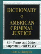 Dictionary of American Criminal Justice 1st edition 9781579580735 1579580734