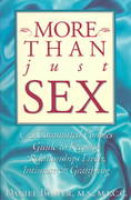 More Than Just Sex 1st Edition 9780944031353 0944031358