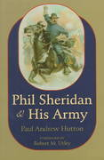 Phil Sheridan and His Army 1st Edition 9780806131887 0806131888