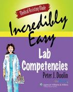 Medical Assisting Made Incredibly Easy: Lab Competencies 0 9780781763479 0781763479