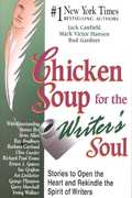 Chicken Soup for the Writer's Soul 0 9781558747692 1558747699
