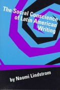 The Social Conscience of Latin American Writing 0 9780292746992 0292746997