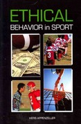 Ethical Behavior in Sport 1st Edition 9781594604218 1594604215
