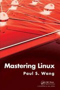 Mastering Linux 1st Edition 9781439806869 1439806861