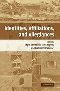 Identities, Affiliations and Allegiances 1st edition 9780521867191 0521867193