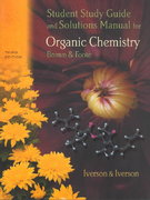 Student Study Guide for Brown/Foote's Organic Chemistry, 3rd 3rd edition 9780030335822 0030335825
