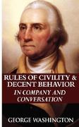 Rules of Civility and Decent Behavior in Company and Conversation 0 9789562911771 9562911772