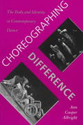 Choreographing Difference 1st Edition 9780819563217 0819563218