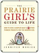 The Prairie Girl's Guide to Life 0 9781561589869 1561589861