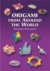 Origami from Around the World 0 9780486422220 0486422224