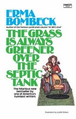 The Grass Is Always Greener over the Septic Tank 0 9780070064508 0070064504