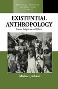 Existential Anthropology 0 9781845451226 1845451228