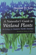 A Naturalist's Guide to Wetland Plants 1st edition 9780815607403 0815607407