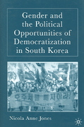 Gender and the Political Opportunities of Democratization in South Korea 1st Edition 9781403984616 1403984611