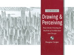 Drawing and Perceiving 4th Edition 9780470047163 047004716X
