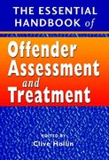The Essential Handbook of Offender Assessment and Treatment 1st edition 9780470854365 0470854367
