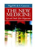 The New Medicine 1st Edition 9780971159907 0971159904