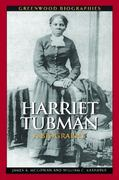 Harriet Tubman 1st Edition 9780313348815 0313348812