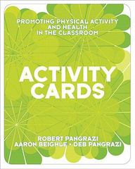 Activity Cards for Promoting Physical Activity and Health in the Classroom 1st edition 9780321582386 0321582381