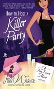 How to Host a Killer Party 0 9780451229304 0451229304