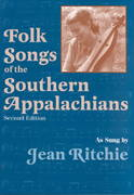 Folk Songs of the Southern Appalachians 2nd edition 9780813109275 0813109272