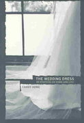 The Wedding Dress 1st edition 9780520238404 0520238400