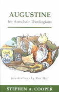 Augustine for Armchair Theologians 1st Edition 9780664223724 0664223729