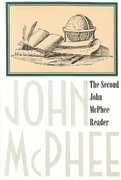The Second John McPhee Reader 0 9780374524630 0374524637