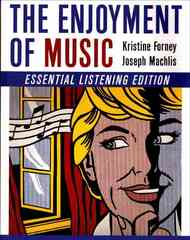 The Enjoyment of Music 1st Edition 9780393928877 039392887X