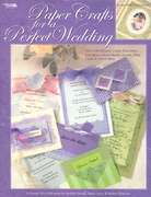 Paper Crafts for a Perfect Wedding 0 9781574864762 1574864769
