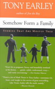 Somehow Form a Family 1st Edition 9781565123601 1565123603