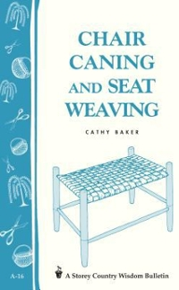 Chair Caning and Seat Weaving 0 9780882661902 0882661906