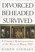 Divorced, Beheaded, Survived 1st Edition 9780201408232 0201408236