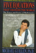 Five Equations That Changed the World 1st Edition 9780786881871 0786881879