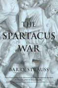 The Spartacus War 1st Edition 9781416532064 1416532064