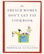The French Women Don't Get Fat Cookbook 0 9781439148969 1439148961