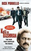Kill the Irishman 1st Edition 9781439171745 1439171742
