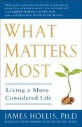 What Matters Most 0 9781592404995 1592404995