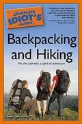 The Complete Idiot's Guide to Backpacking and Hiking 0 9781592579600 1592579604