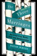 The Three Marriages 0 9781594484353 159448435X