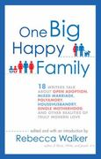 One Big Happy Family 1st Edition 9781594484377 1594484376