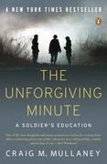 The Unforgiving Minute 1st Edition 9780143116875 0143116878
