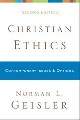 Christian Ethics 2nd Edition 9780801038792 0801038790