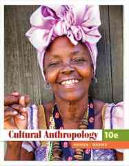 Cultural Anthropology 10th edition 9780495810834 0495810835