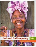 Cultural Anthropology 10th edition 9780495813644 0495813648