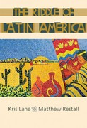 The Riddle of Latin America 1st edition 9780618153060 0618153063