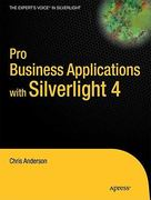 Pro Business Applications with Silverlight 4 1st edition 9781430272076 1430272074