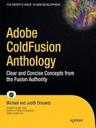 Adobe ColdFusion Anthology 1st edition 9781430272151 1430272155